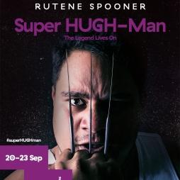 Super HUGH-Man - 20-23 September 2017 - The Basement Theatre, Auckland Auckland Live International Cabaret Season